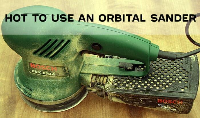 how to use an orbital sander